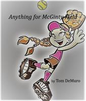 Anything for McGinty Field - Playscripts, Theatre Scripts, Stage Plays