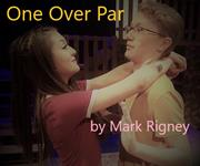 One Over Par - Playscripts, Theatre Scripts, Stage Plays