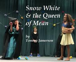 Snow White & The Queen of Mean - Playscripts, Theatre Scripts, Stage Plays
