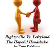 Rightyville Vs. Leftyland: The Hopeful Handshake - Playscripts, Theatre Scripts, Stage Plays