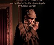 SHERLOCK HOLMES and the Case of the Christmas Angels - Playscripts, Theatre Scripts, Stage Plays