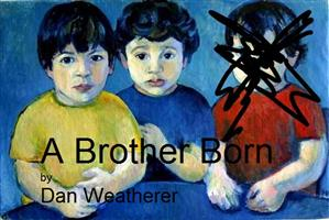 A Brother Born - Playscripts, Theatre Scripts, Stage Plays